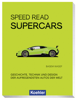 Speed Read Supercars von Wasef,  Basem