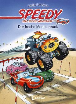 Speedy, das kleine Rennauto – Der freche Monstertruck von Fendrich,  Nadja, Wieker,  Katharina