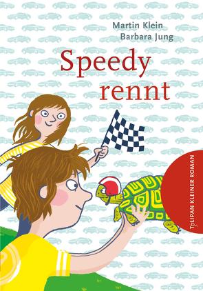 Speedy rennt von Jung,  Barbara, Klein,  Martin