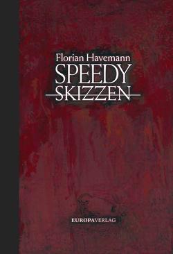 Speedy – Skizzen von Havemann,  Florian