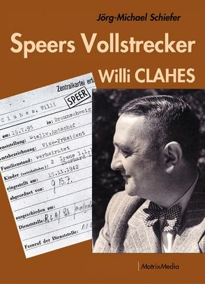 Speers Vollstrecker von Schiefer,  Jörg-Michael