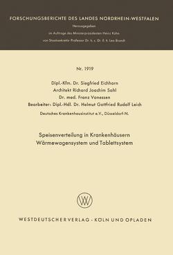Speisenverteilung in Krankenhäusern Wärmewagensystem und Tablettsystem von Eichhorn,  Siegfried