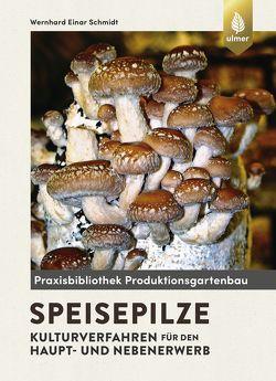 Speisepilze von Schmidt,  Wernhard Einar