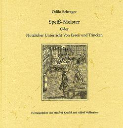 Speiß-Meister von Knedlik,  Manfred, Schreger,  Odilo, Wolfsteiner,  Alfred