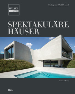 Spektakuläre Häuser von Hintze,  Bettina