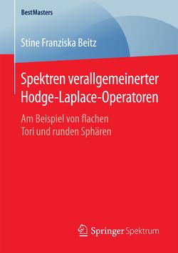 Spektren verallgemeinerter Hodge-Laplace-Operatoren von Beitz,  Stine Franziska