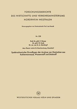 Spektrochemische Grundlagen der Analyse von Gemischen aus Kohlenmonoxyd, Wasserstoff und Stickstoff von Wever,  Franz
