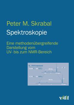Spektroskopie von Skrabal,  Peter M.