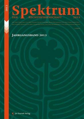 Spektrum Jahrgangsband 2013 von Herausgeberteam,  Spektrum