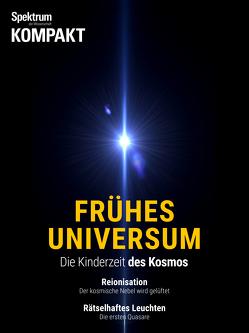Spektrum Kompakt – Frühes Universum