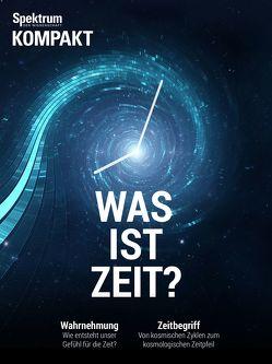 Spektrum Kompakt – Was ist Zeit?