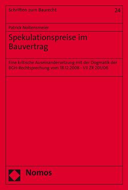Spekulationspreise im Bauvertrag von Noltensmeier,  Patrick