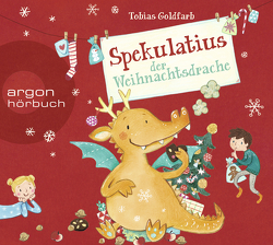 Spekulatius der Weihnachtsdrache von Goldfarb,  Tobias, Leykamm,  Martina, Manteuffel,  Felix von