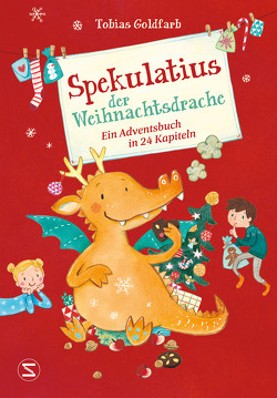 Spekulatius der Weihnachtsdrache von Goldfarb,  Tobias, Leykamm,  Martina