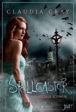 Spellcaster – Finsterer Schwur von Gray,  Claudia, Panic,  Ira