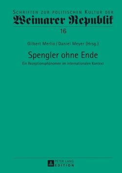 Spengler ohne Ende von Merlio,  Gilbert, Meyer,  Daniel