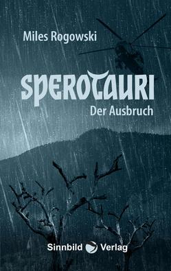 Sperotauri von Rogowski,  Miles