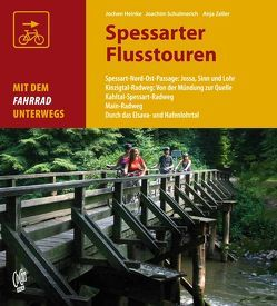 Spessarter Flusstouren von Heinke,  Joachen, Schulmerich,  Joachim, Zeller,  Anja