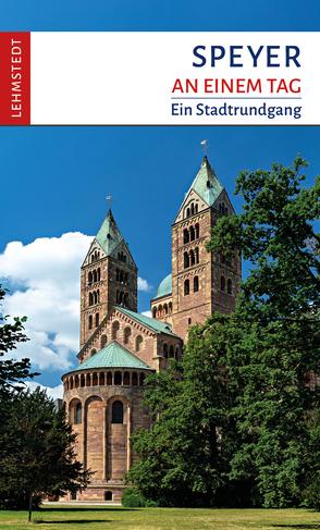 Speyer an einem Tag von Stiasny,  Tomke