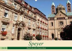 Speyer – Rund um den Kaiserdom (Wandkalender 2018 DIN A2 quer) von Andersen,  Ilona