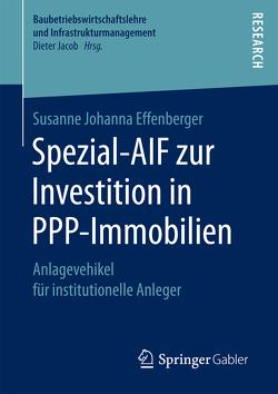 Spezial-AIF zur Investition in PPP-Immobilien von Effenberger,  Susanne Johanna