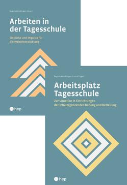 Spezialangebot «Arbeitsplatz Tagesschule» und «Arbeiten in der Tagesschule» von Windlinger,  Regula