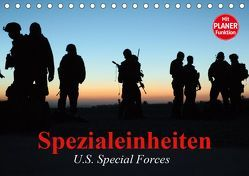Spezialeinheiten • U.S. Special Forces (Tischkalender 2019 DIN A5 quer) von Stanzer,  Elisabeth