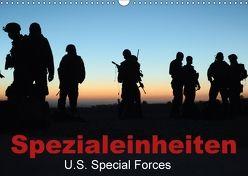 Spezialeinheiten • U.S. Special Forces (Wandkalender 2018 DIN A3 quer) von Stanzer,  Elisabeth