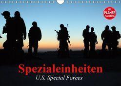 Spezialeinheiten • U.S. Special Forces (Wandkalender 2019 DIN A4 quer) von Stanzer,  Elisabeth