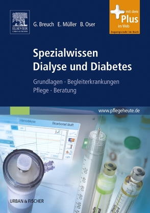Spezialwissen Dialyse und Diabetes von Breuch,  Gerd, Müller,  Eckhard, Oser,  Bertil