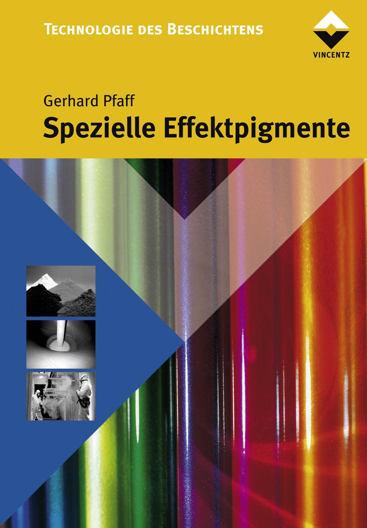 Spezielle Effektpigmente von Pfaff, Gerhard: Grundlagen und Anwendunge