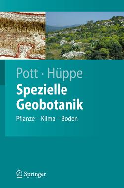 Spezielle Geobotanik von Hüppe,  Joachim, Pott,  Richard