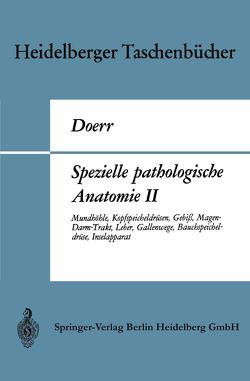 Spezielle pathologische Anatomie II von Doerr,  Wilhelm