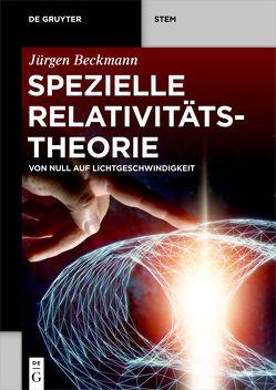 Spezielle Relativitätstheorie von Beckmann,  Jürgen