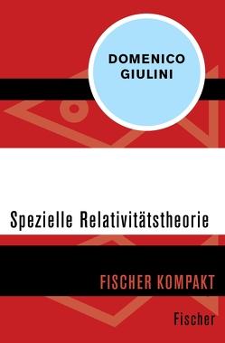Spezielle Relativitätstheorie von Giulini,  Domenico
