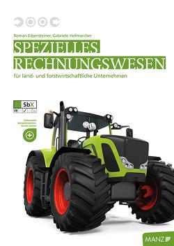 Spezielles Rechnungswesen von Eibensteiner,  Roman, Hofmarcher,  Gabriele