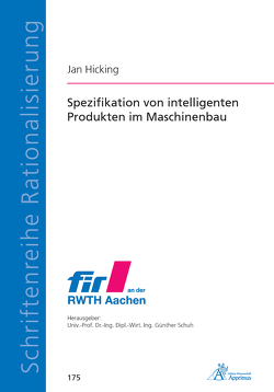 Spezifikation von intelligenten Produkten im Maschinenbau von Hicking,  Jan