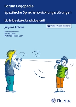 Spezifische Sprachentwicklungsstörungen von Cholewa,  Jürgen