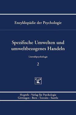 Spezifische Umwelten und umweltbezogenes Handeln von Kals,  Elisabeth, Lantermann,  Ernst-Dieter, Linneweber,  Volker