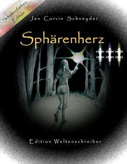 Sphärenherz von Schneyder,  Jan Corvin