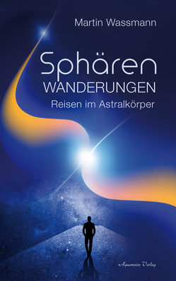 Sphärenwanderungen von Wassmann,  Martin