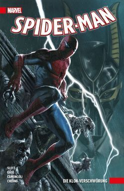 Spider-Man von Camuncoli,  Jim, Cheung,  Jim, Frenz,  Ron, Immonen,  Stuart, Slott,  Dan, Smith,  Cory T., Strittmatter,  Michael