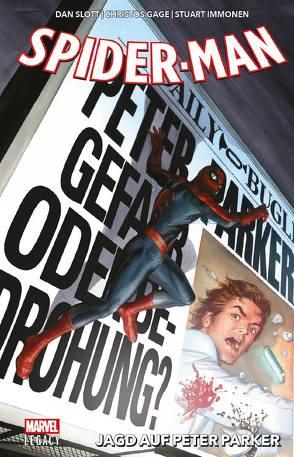Spider-Man – Legacy von Duarte,  Gustavo, Gage,  Christos, Hawthorne,  Mike, Hein,  David, Immonen,  Stuart, Loveness,  Jeff, Slott,  Dan, Smith,  Cory, Strittmatter,  Michael, To,  Marcus