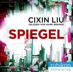 Spiegel von Bremer,  Mark, Hermann,  Marc, Liu,  Cixin