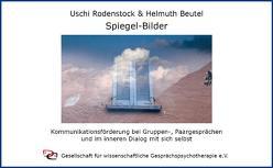 Spiegel-Bilder von Beutel,  Helmuth, Rodenstock,  Uschi