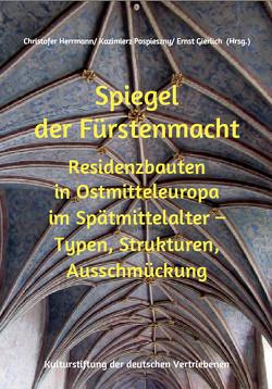 Spiegel der Fürstenmacht von Gierlich,  Ernst, Herrmann,  Christofer, Pospieszny,  Kazimierz