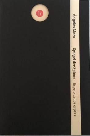 Spiegel der Spione von Gutiérrez-Wienken,  Geraldine, Mora,  Ángeles, Weber,  Martina