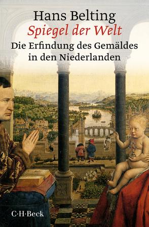 Spiegel der Welt von Belting,  Hans