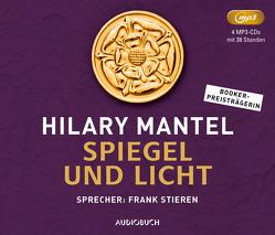 Spiegel und Licht von Löcher-Lawrence,  Werner, Mantel,  Hilary, Stieren,  Frank