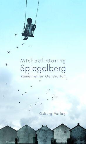 Spiegelberg von Göring,  Michael